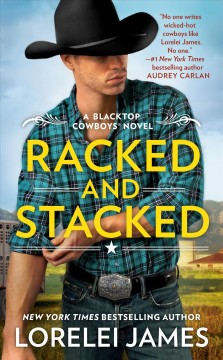 Racked and Stacked, by Lorelei James
