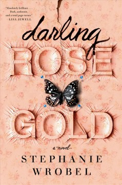 Darling Rose Gold – Stephanie Wrobel