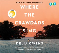 Where the crawdads sing [sound recording] by Delia Owens.