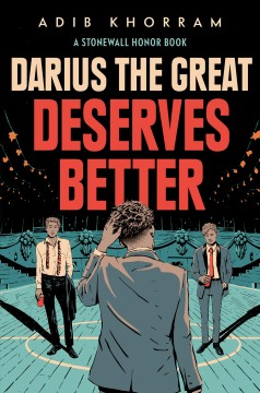Darius the Great Deserves Better, written by Adib Khorram