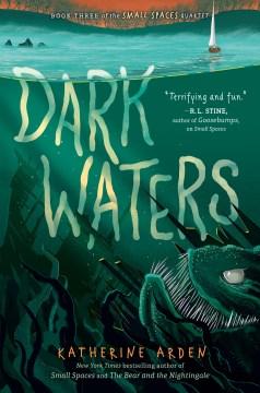 Dark waters by Katherine Arden.