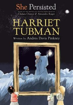 Harriet Tubman / written by Andrea Davis Pinkney ; interior illustrations by Gillian Flint