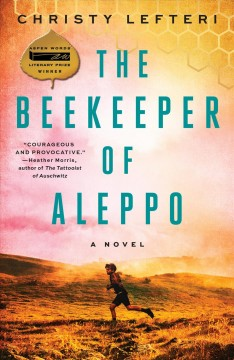 """Beekeeper of Aleppo""- Christy Lefteri"
