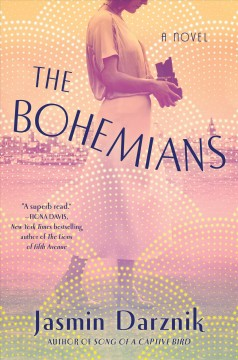 The bohemians by Jasmin Darznik.