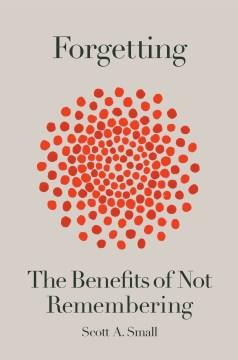 Olvidar: los beneficios de no recordar, portada del libro