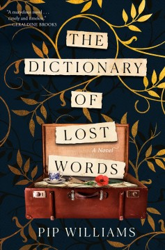 The dictionary of lost words / Pip Williams.