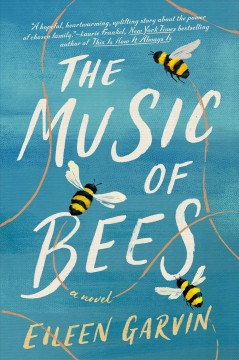 The music of bees by Eileen Garvin.