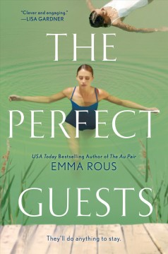 The perfect guests / Emma Rous.