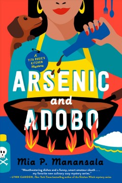 Arsenic and adobo / Mia P. Manansala.