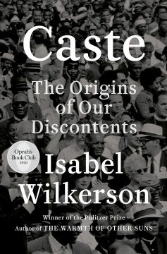 """Caste-the origins of our discontent"" - Isabel Wilkerson"