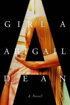 A Girl: A Novel