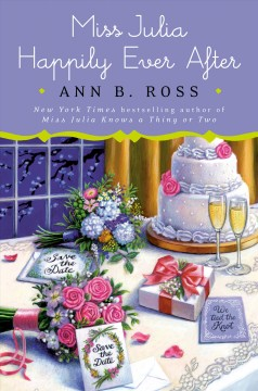Miss Julia happily ever after by Ann B. Ross.