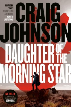 Daughter of the morning star by Craig Johnson.