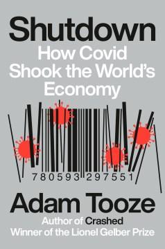 Shutdown by Adam Tooze.