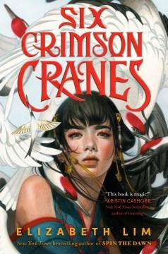 Six Crimson Cranes, portada del libro