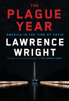 The Plague Year America in the Time of Covid, book cover