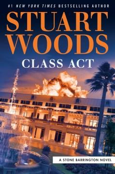 Class act by Stuart Woods.