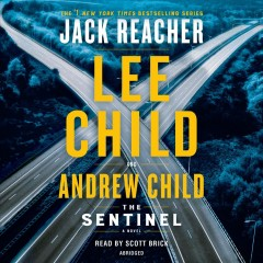 The sentinel [sound recording] by Lee Child and Andrew Child