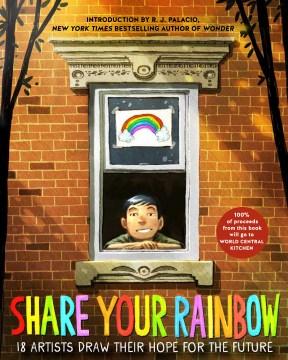 Comparte tu arcoíris: 18 artistas dibujan su esperanza para el futuro, portada del libro