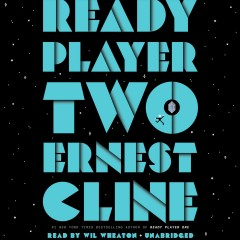 Ready player two / Ernest Cline.