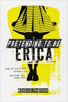 Pretending to Be Erica, book cover