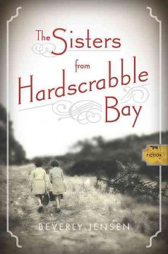 The sisters from Hardscrabble Bay / Beverly Jensen.