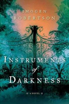 Instruments of darkness / Imogen Robertson.