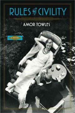 Rules of civility / Amor Towles.