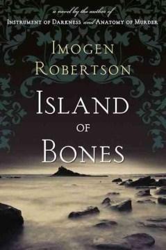 Island of bones / Imogen Robertson.
