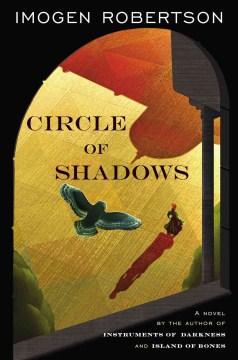 Circle of shadows / Imogen Robertson.