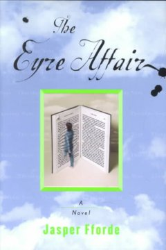 The Eyre Affaire by Jasper Fforde