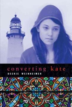 Converting Kate / by Beckie Wienheimer.