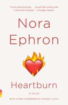 Heartburn / Nora Ephron