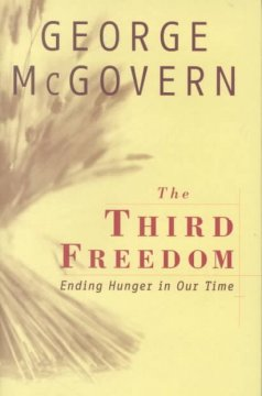 The Third Freedom Ending Hunger in Our Time, book cover