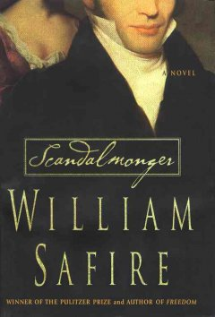 Scandalmonger by William Safire