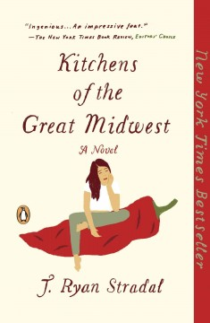 """Kitchens of the Great Midwest""-J. Ryan Stradel"