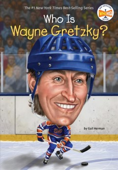 Who is Wayne Gretzky?, book cover