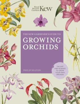 La guía del jardinero de Kew para cultivar orquídeas, portada del libro