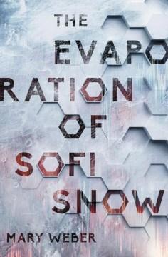 The Evaporation of Sofi Snow, book cover