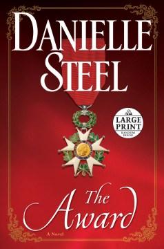 The Award : a novel / Danielle Steel.