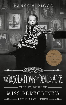 The desolations of Devil's Acre by by Ransom Riggs.
