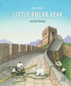 Little polar bear and the pandas by Hans de Beer.