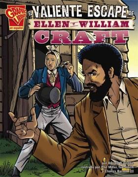 El valiente escape de Ellen y William Craft, book cover