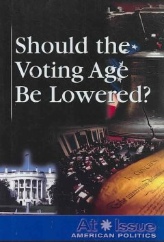 Should the Voting Age Be Lowered?, book cover