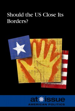Should the US Close Its Borders?, book cover