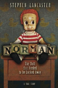 Norman: The Doll That Needed to Be Locked Away