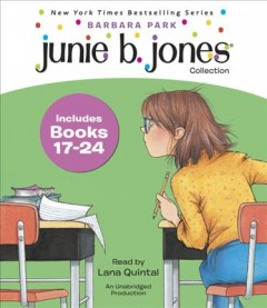 Junie B. Jones collection by Barbara Park.