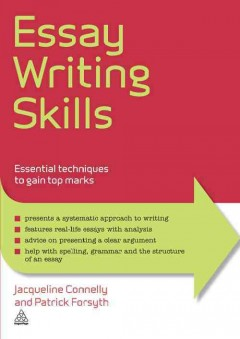 Essay Writing Skills: Essential Techniques to Gain Top Marks, book cover