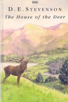 The house of the deer / D.E. Stevenson.