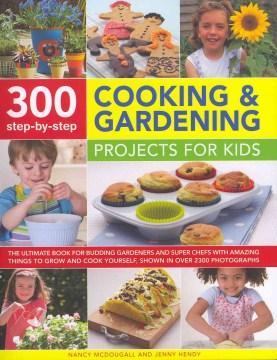 300 proyectos paso a paso de cocina y jardinería para niños, portada de libro